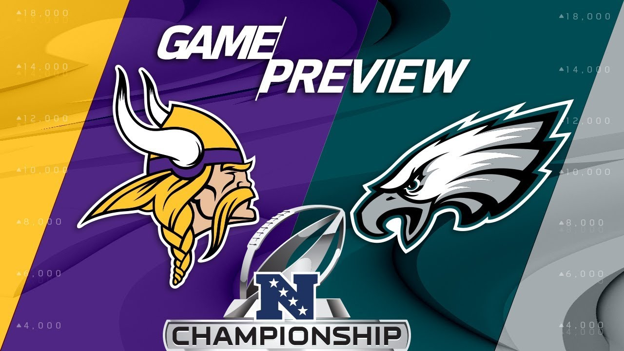 [NFL] Conference Championship preview: Minnesota Vikings vs Philadelphia Eagles