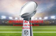 Ritorno al Passato, la storia dei Super Bowl - Episodio 5