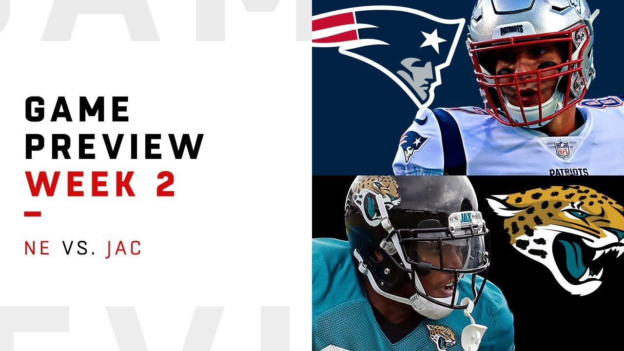 [NFL] Week 2: Preview Jacksonville Jaguars vs New England Patriots
