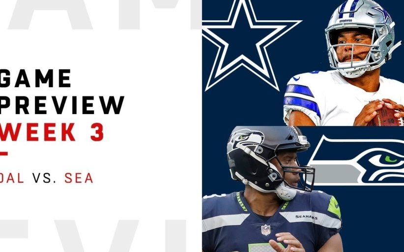 [NFL] Week 3: Preview Seattle Seahawks vs Dallas Cowboys
