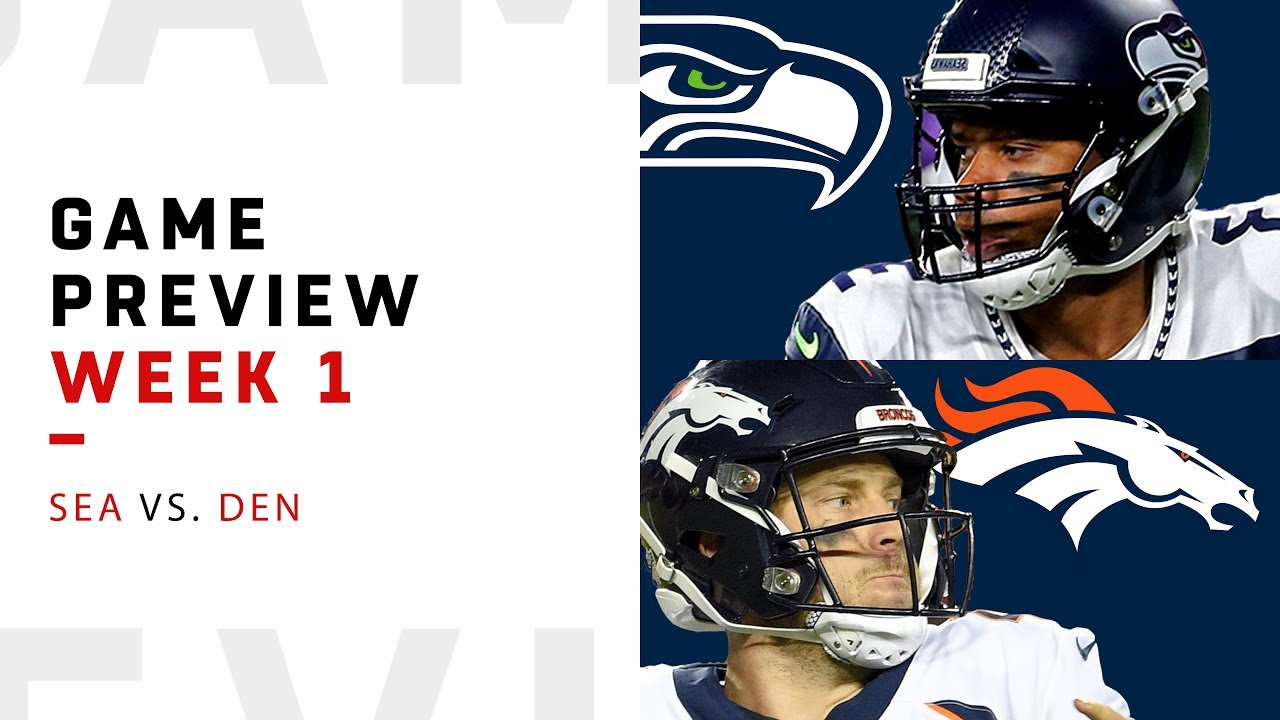 NFL] Week 1: Preview Seattle Seahawks vs Denver Broncos
