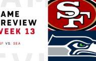 [NFL] Week 13: Preview Seattle Seahawks vs San Francisco 49ers