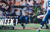 [NFL] Week 1: Preview Seattle Seahawks vs Cincinnati Bengals