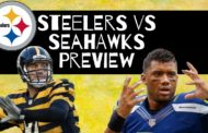 [NFL] Week 2: Preview Pittsburgh Steelers vs Seattle Seahawks