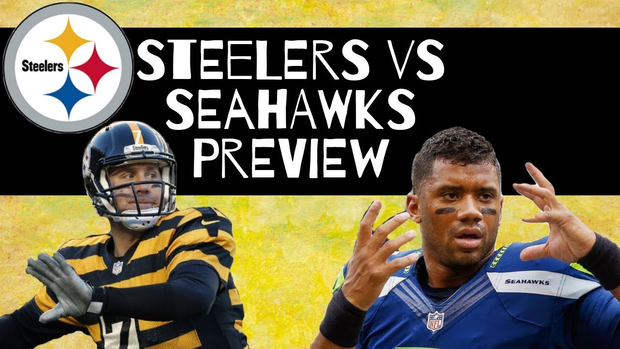 [NFL] Week 2: Preview Pittsburgh Steelers vs Seattle Seahawks