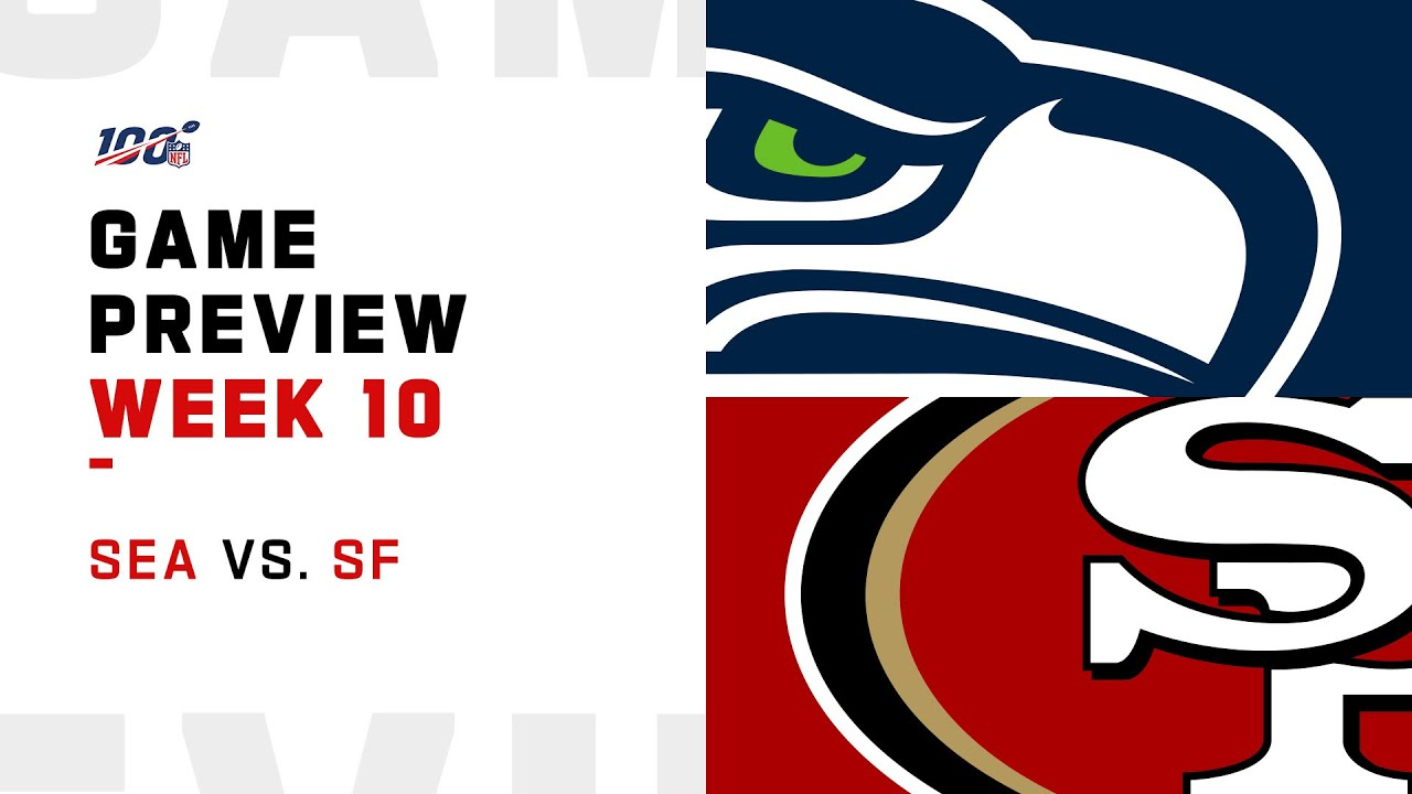 [NFL] Week 10: Preview Seattle Seahawks vs San Francisco 49ers