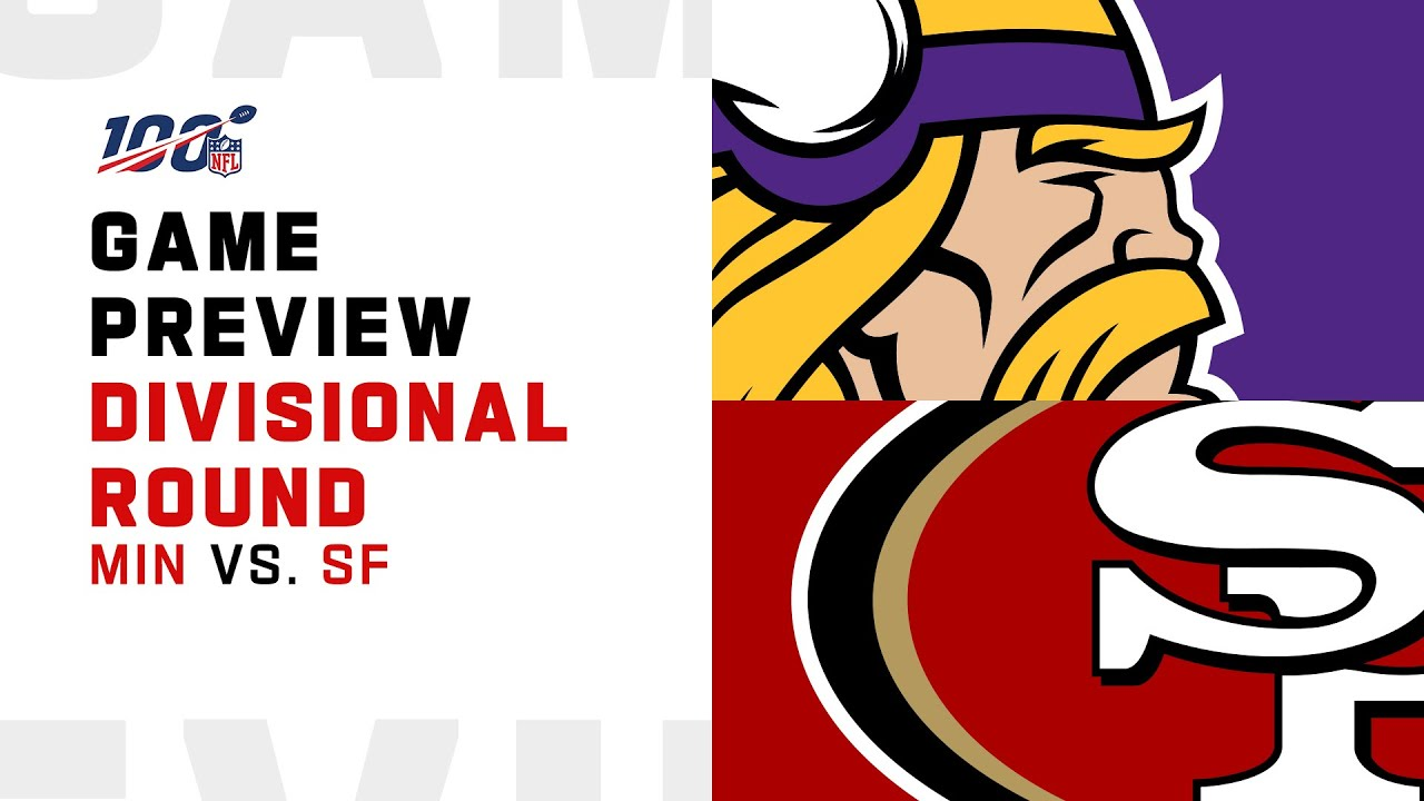 Divisional Preview: Minnesota Vikings vs San Francisco 49ers