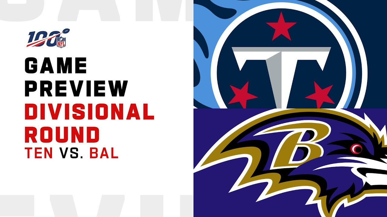 Divisional Preview: Tennessee Titans vs Baltimore Ravens
