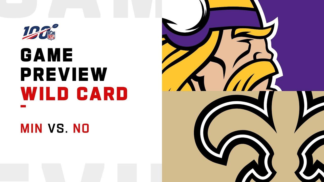 Wild Card Preview: Minnesota Vikings vs New Orleans Saints