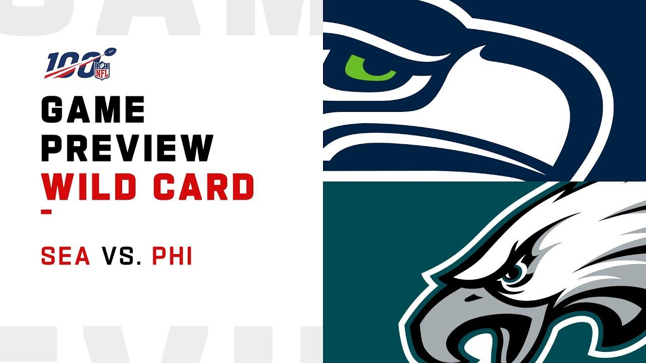 Wild Card Preview: Seattle Seahawks vs Philadelphia Eagles
