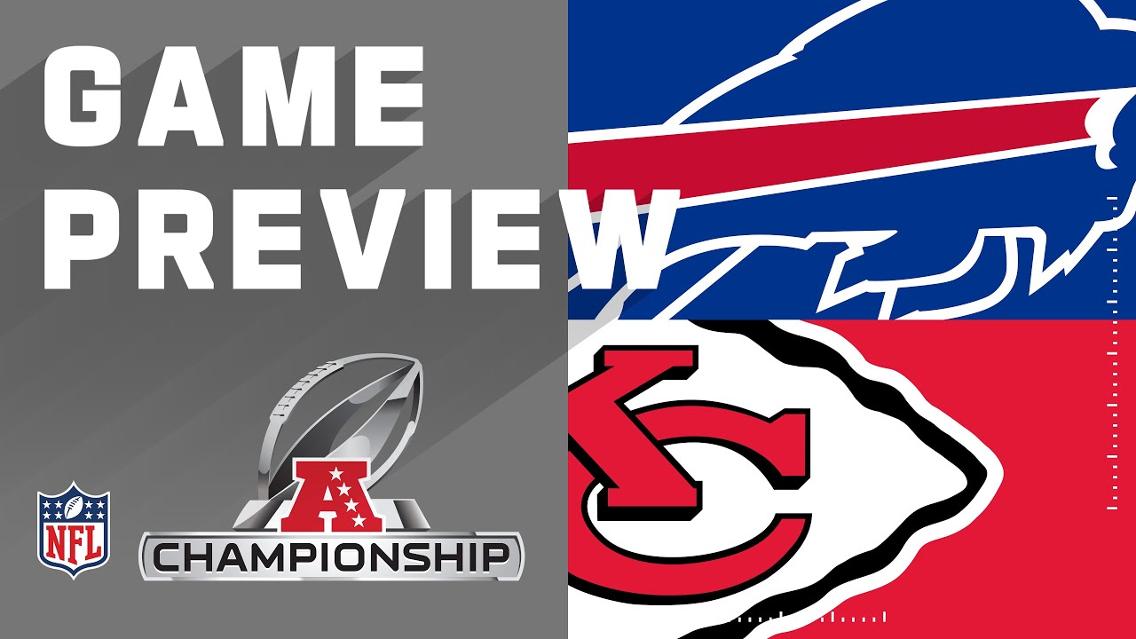 Championship 2020 Preview: Buffalo Bills vs Kansas City Chiefs