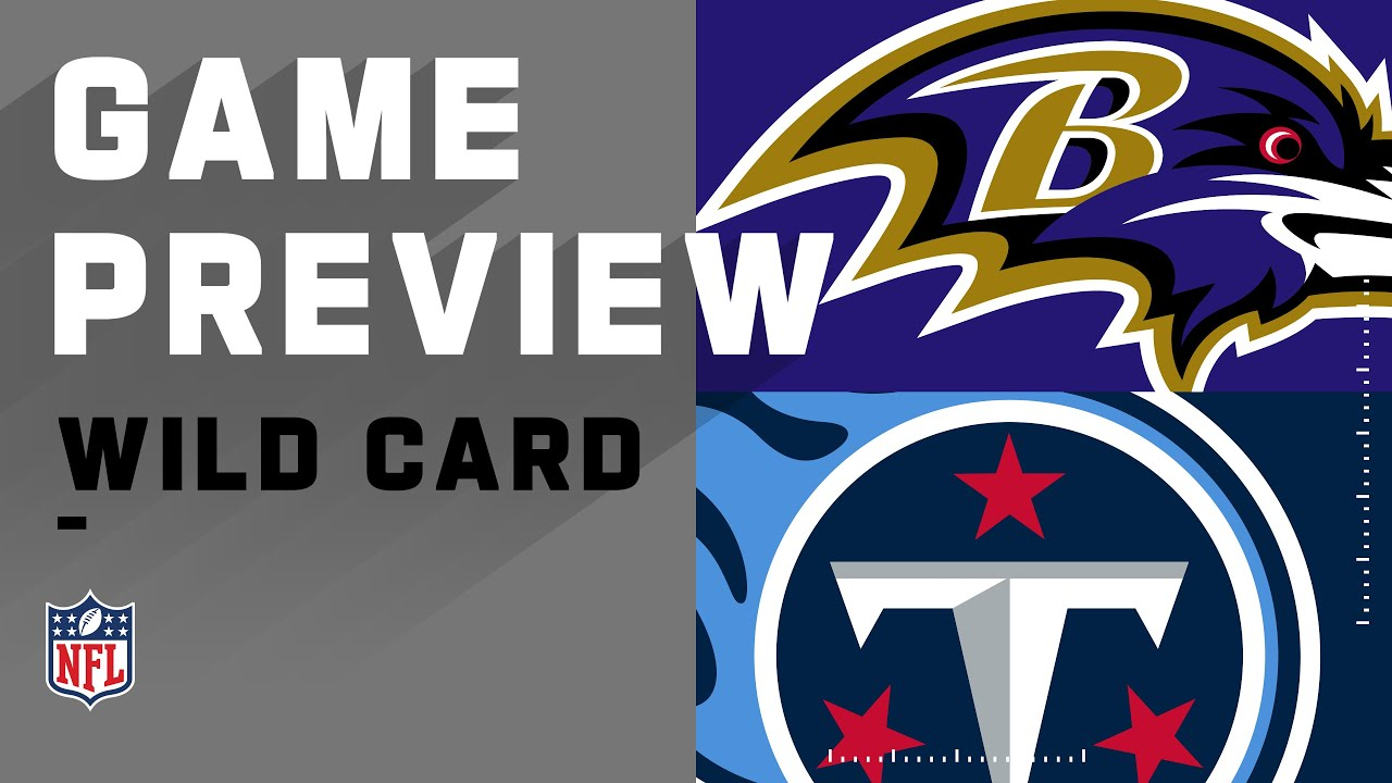 Wild Card 2020 Preview: Baltimore Ravens vs Tennessee Titans